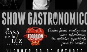 Show Gastronómico en La Casa de la Luz