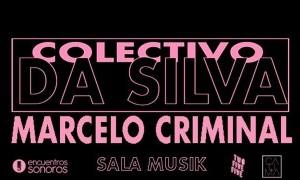 Colectivo Da Silva y Marcelo Criminal en Encuentros Sonoros