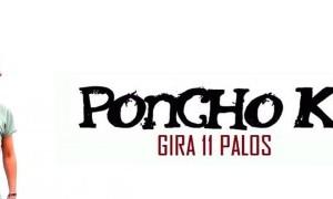 La gira 11 Palos de Poncho K en Murcia