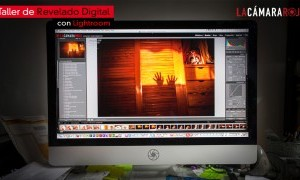 Taller de Revelado Digital con Lightroom