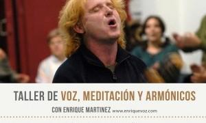 Taller de voz, meditación y armónicos